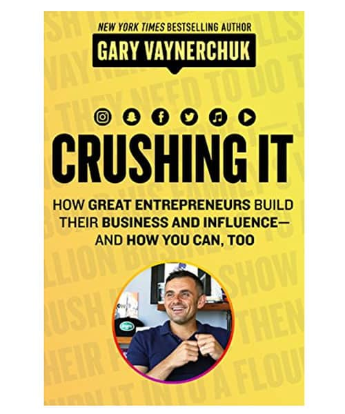 Crushing It by Gary Vaynerchuck