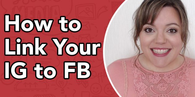How To Link Facebook To Instagram – Link Instagram To Your Facebook Business Page