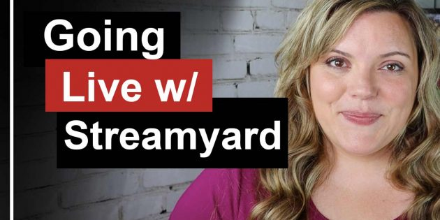 How To Go Live With StreamYard