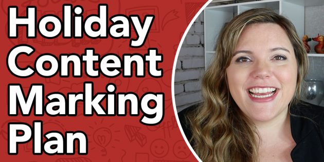 Holiday Marketing Content Plan – Halloween, Thanksgiving, Christmas Content Ideas and more