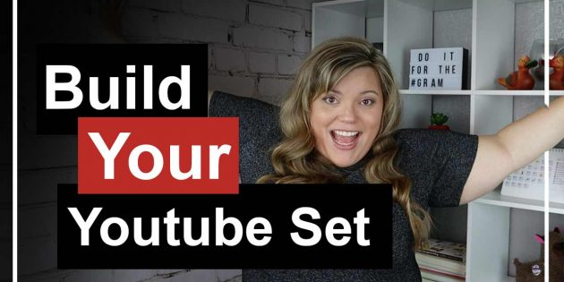 How To Build Your YouTube Set for Video Marketing